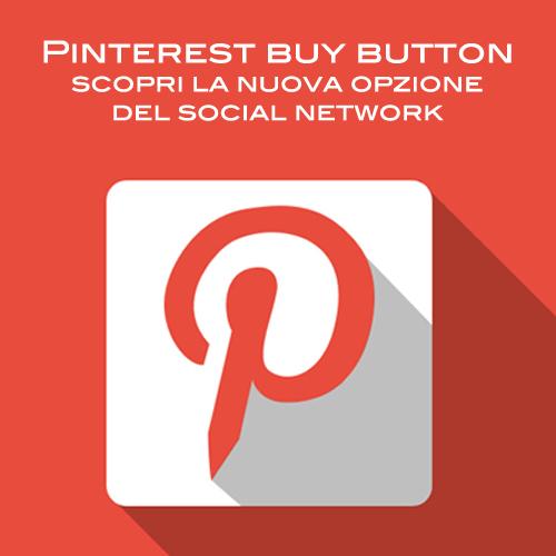 Pinterest Buy Button: in arrivo il pulsante Compra sul social network