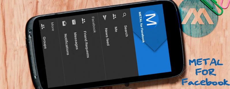Metal for Facebook: l'app Android alternativa senza pubblicità