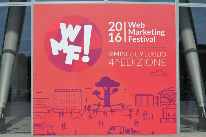 Web Marketing Festival #wmf16: riflessioni sull'evento 2016