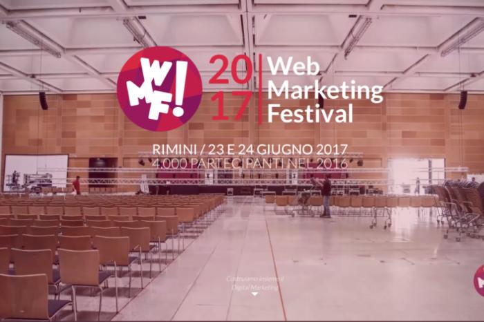 Web Marketing Festival 2017: la 5° edizione a Rimini il 23 - 24 giugno