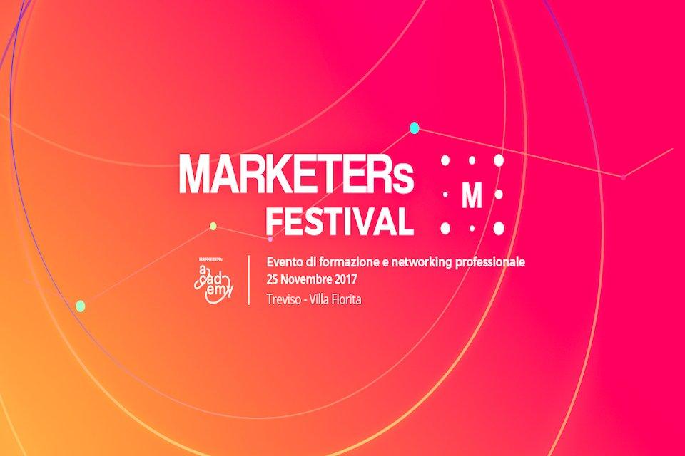 Marketers Festival 2017, tutto il programma dell'evento